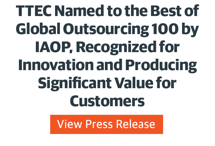 TTEC Named to the Best of Global Outsourcing 100 by IAOP, Recognized for Innovation and Producing Significant Value for Customers