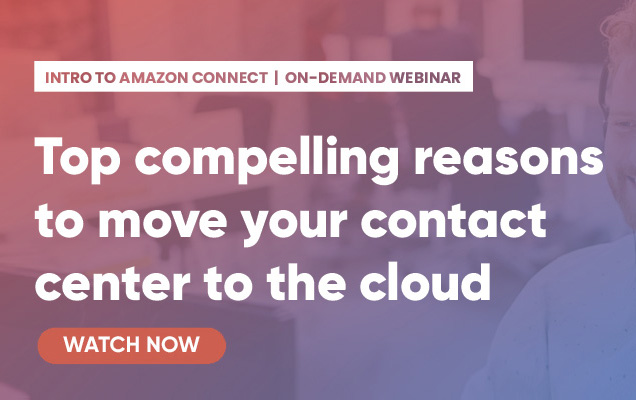 Intro to Amazon Connect Webinar