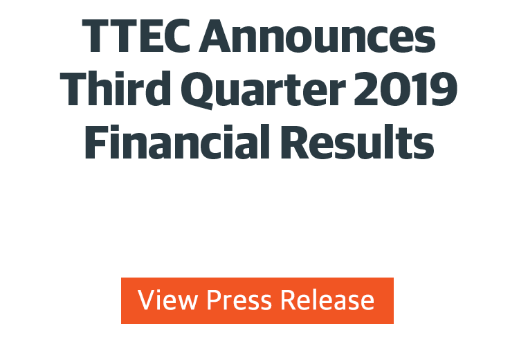 TTEC Announces Third Quarter 2019 Financial Results