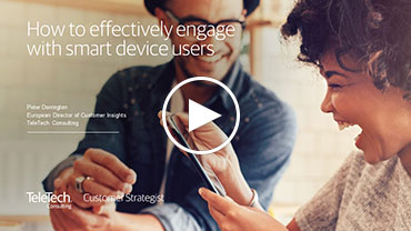 How to effectively engage with smart device users