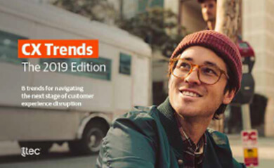 CX Trends: The 2019 Edition