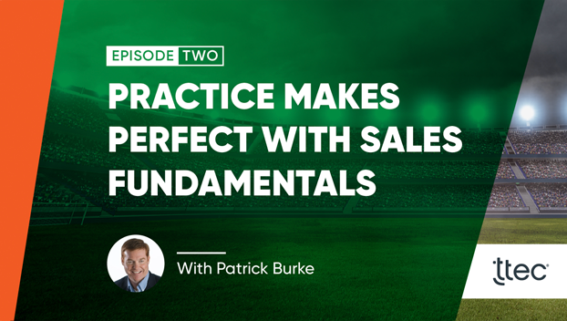Practice makes perfect with sales fundamentals